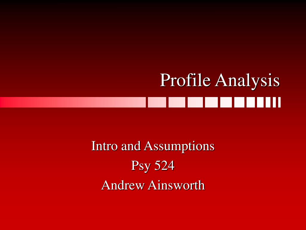 profile analysis l.