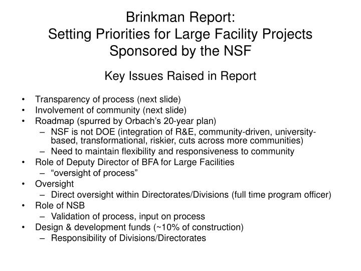 Brinkman report setting priorities for large facility projects sponsored by the nsf