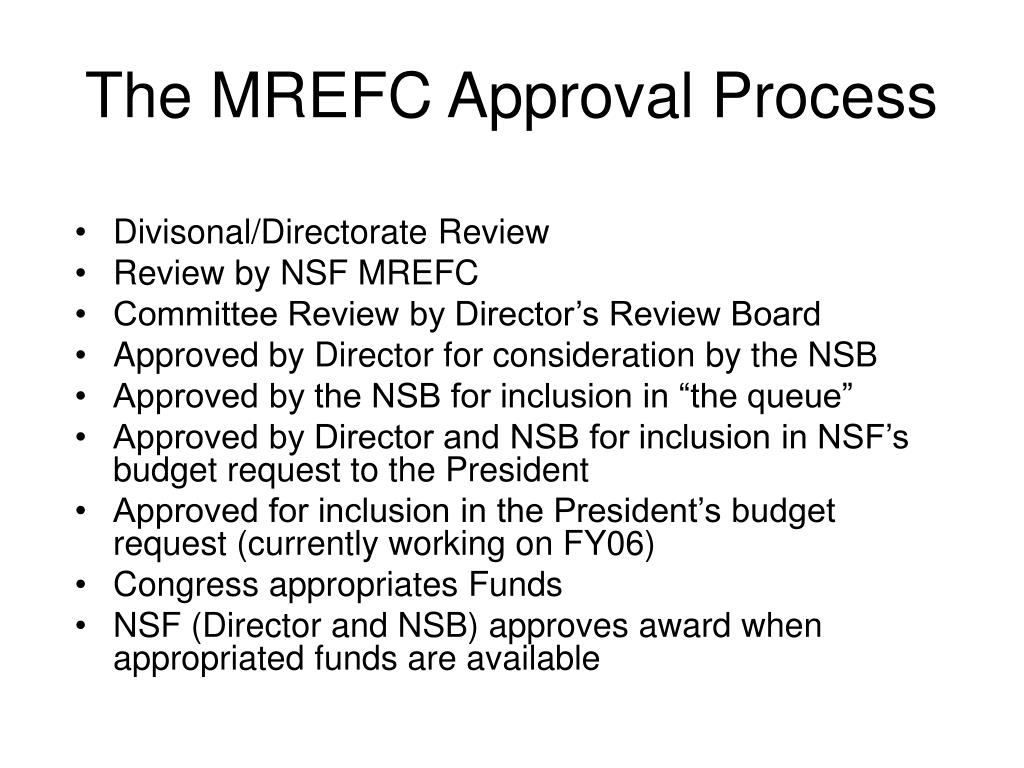The MREFC Approval Process