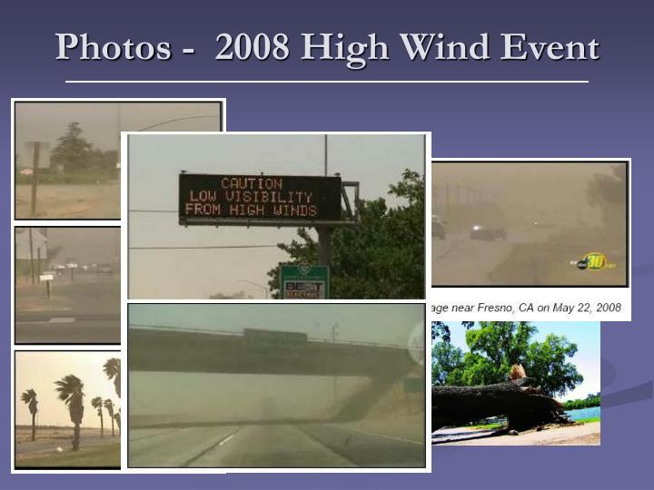 Photos -  2008 High Wind Event