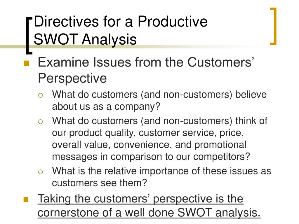 Examine Issues from the Customers' Perspective