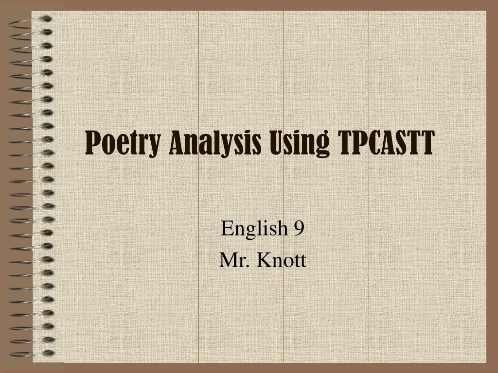 poetry analysis using tpcastt l.