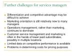 further challenges for services managers
