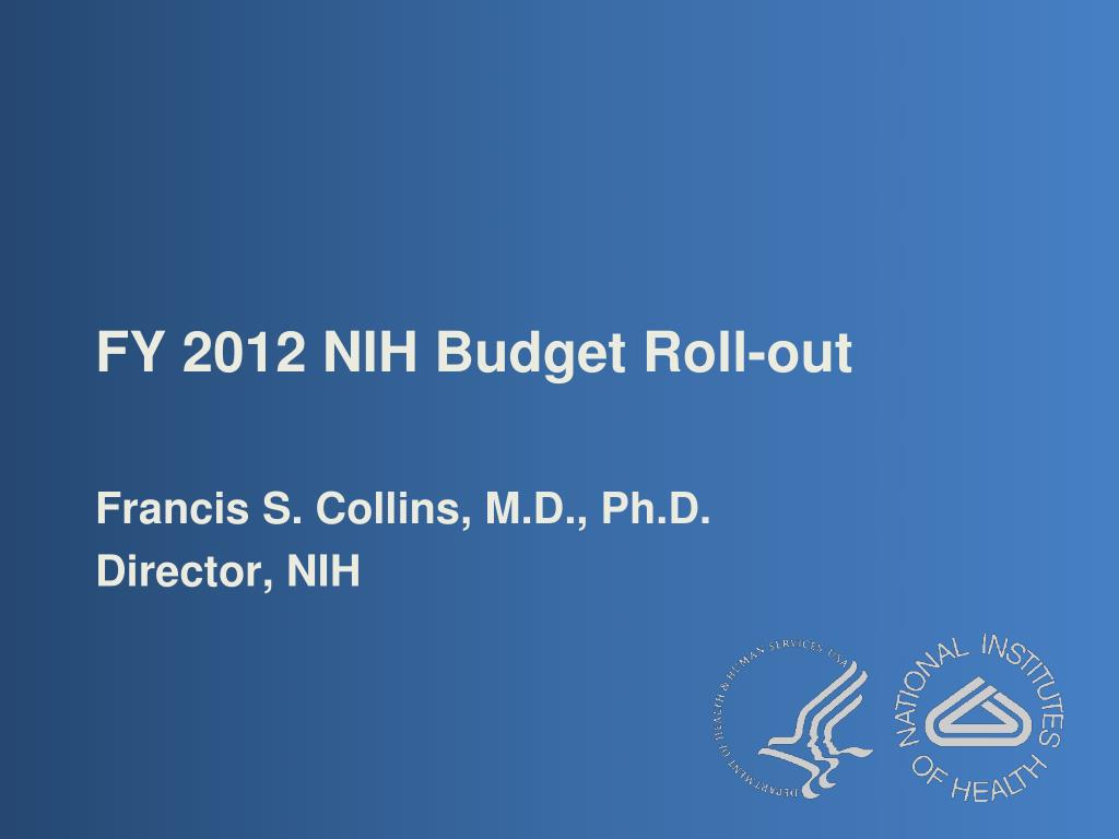 fy 2012 nih budget roll out l.