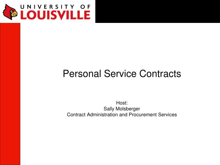 personal service contracts host sally molsberger contract administration and procurement services n.