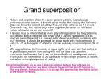 grand superposition
