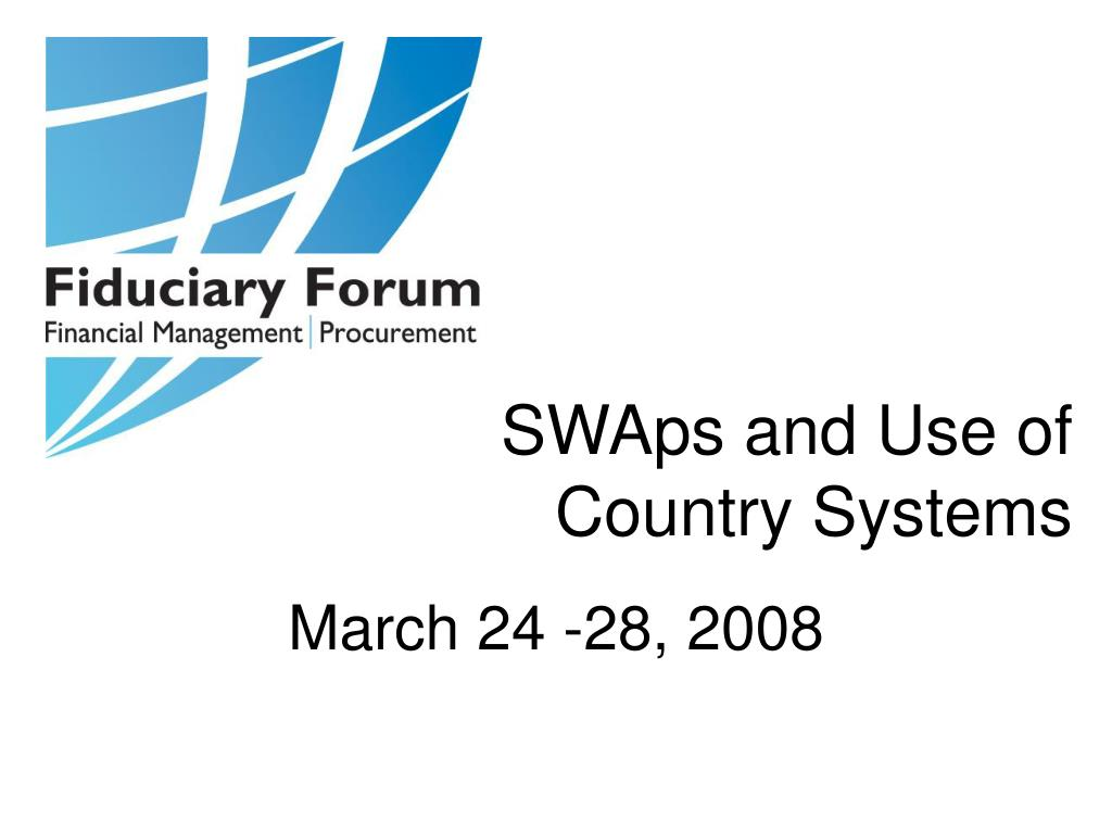 swaps and use of country systems l.