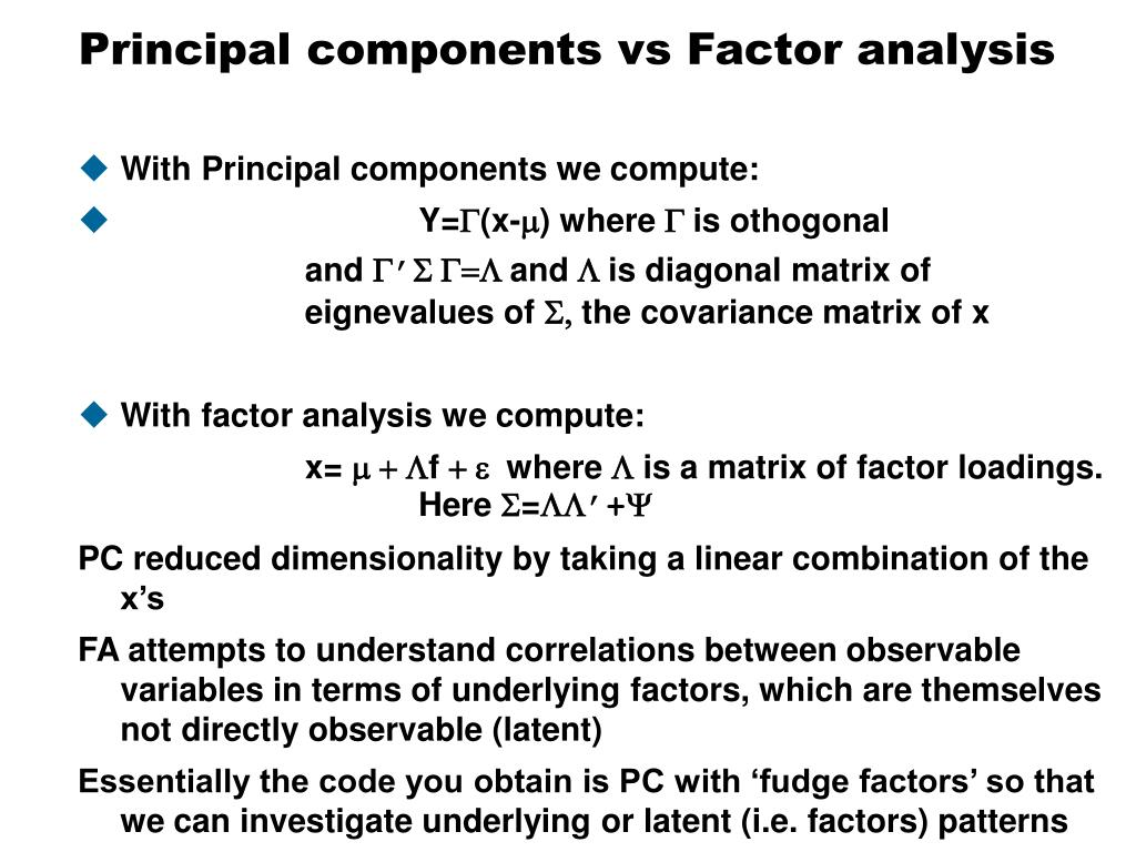 Principal components vs Factor analysis