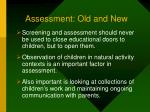 assessment old and new