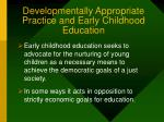 developmentally appropriate practice and early childhood education