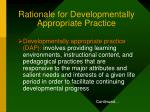 rationale for developmentally appropriate practice