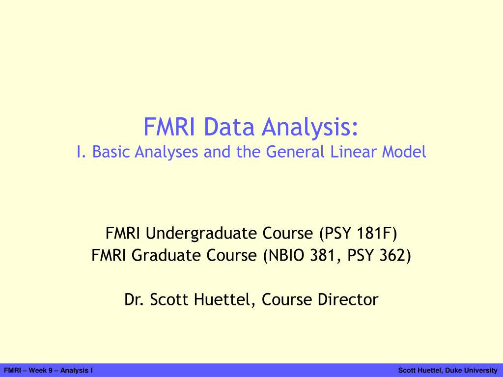 fmri data analysis i basic analyses and the general linear model l.