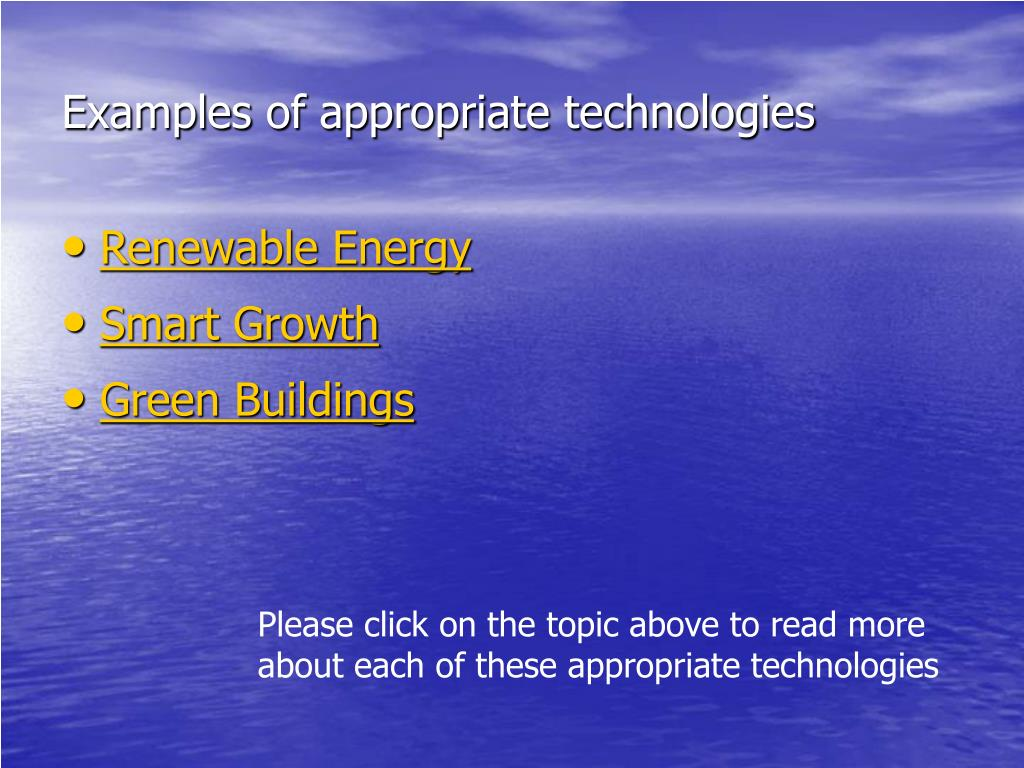Examples of appropriate technologies