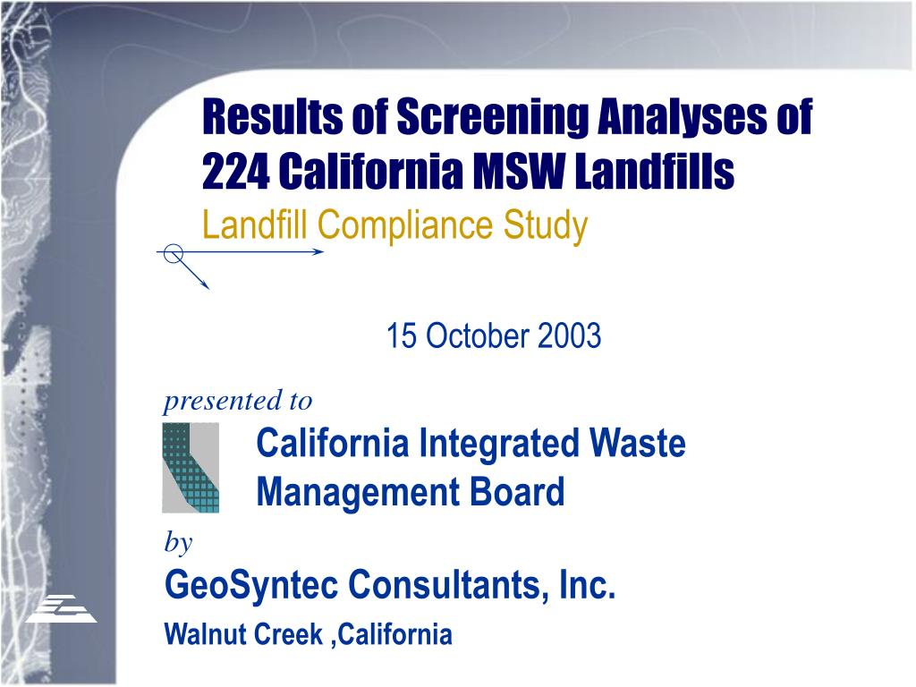 results of screening analyses of 224 california msw landfills landfill compliance study l.