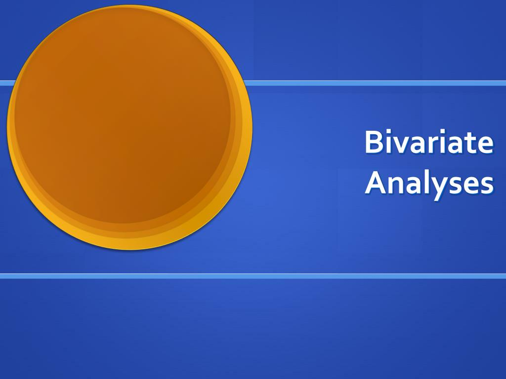 Bivariate Analyses