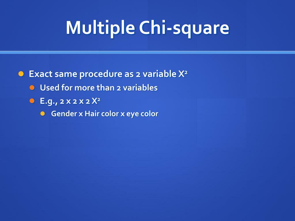 Multiple Chi-square