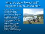 what do state project wet programs offer to educators