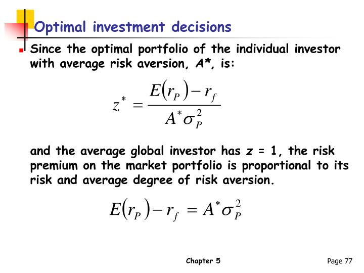 Optimal investment decisions