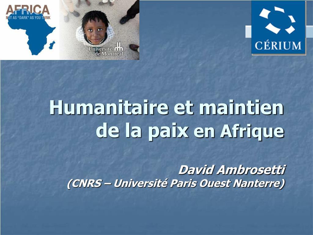 humanitaire et maintien de la paix en afrique david ambrosetti cnrs universit paris ouest nanterre l.