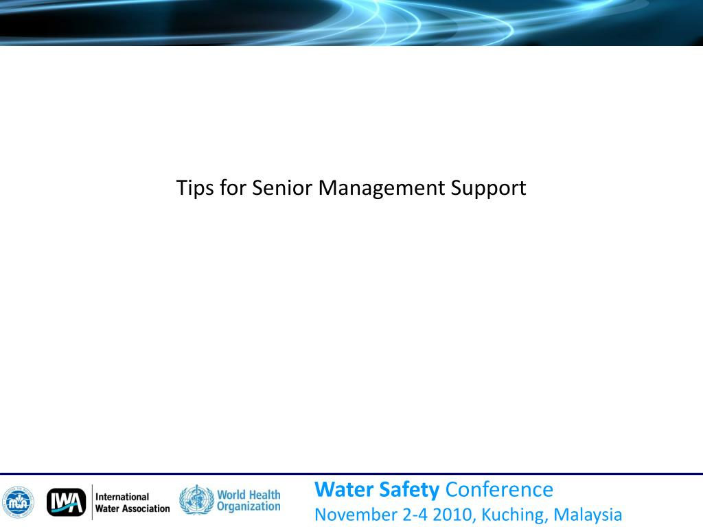 Tips for Senior Management Support