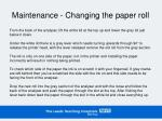 maintenance changing the paper roll