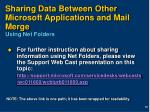 sharing data between other microsoft applications and mail merge using net folders