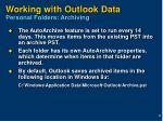 working with outlook data personal folders archiving