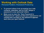 working with outlook data personal folders password protecting