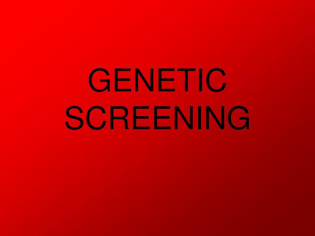 genetic screening l.