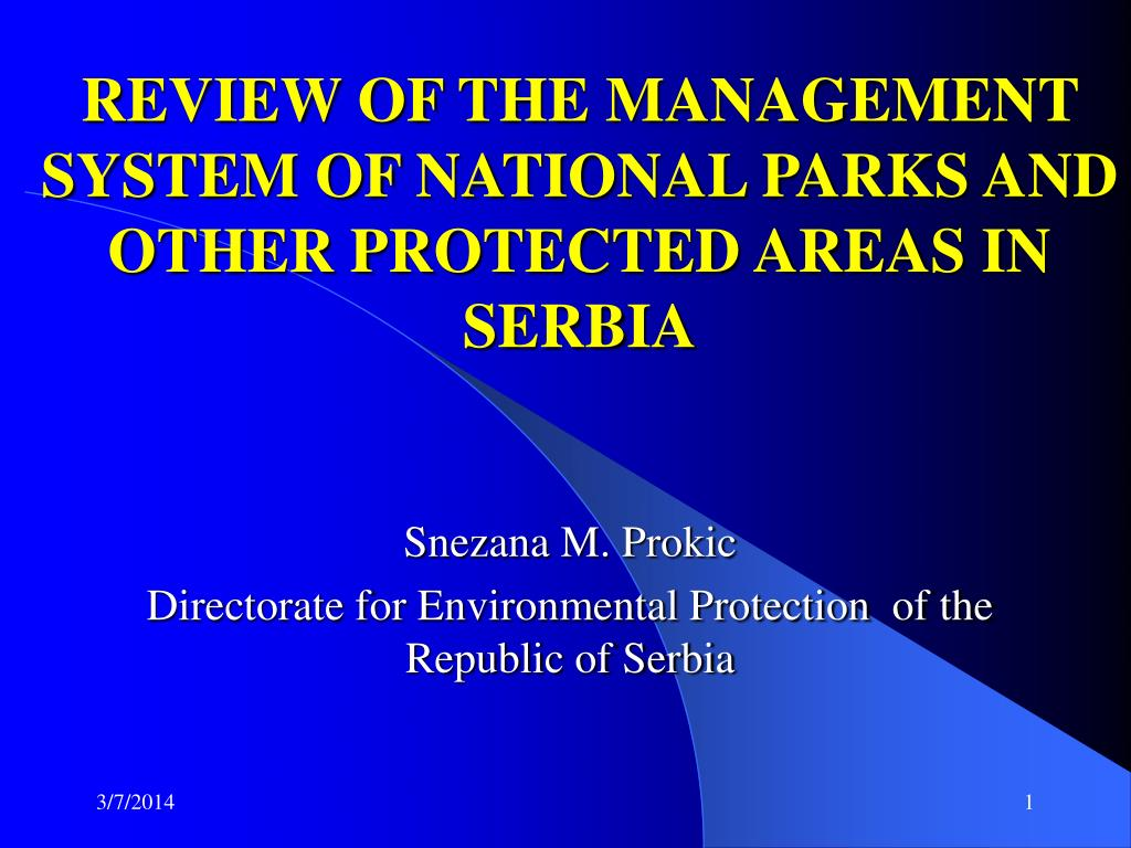 review of the management system of national parks and other protected areas in serbia l.