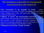 the institutions responsible for management of protected areas and control are