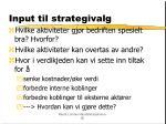 input til strategivalg