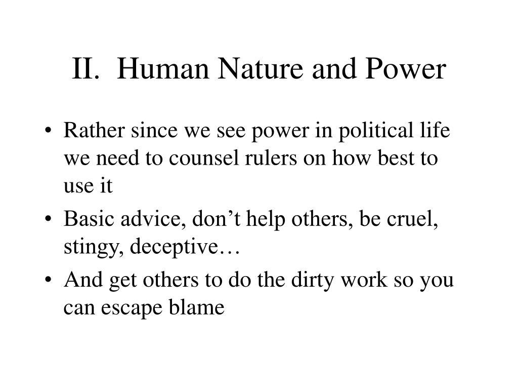 II.  Human Nature and Power