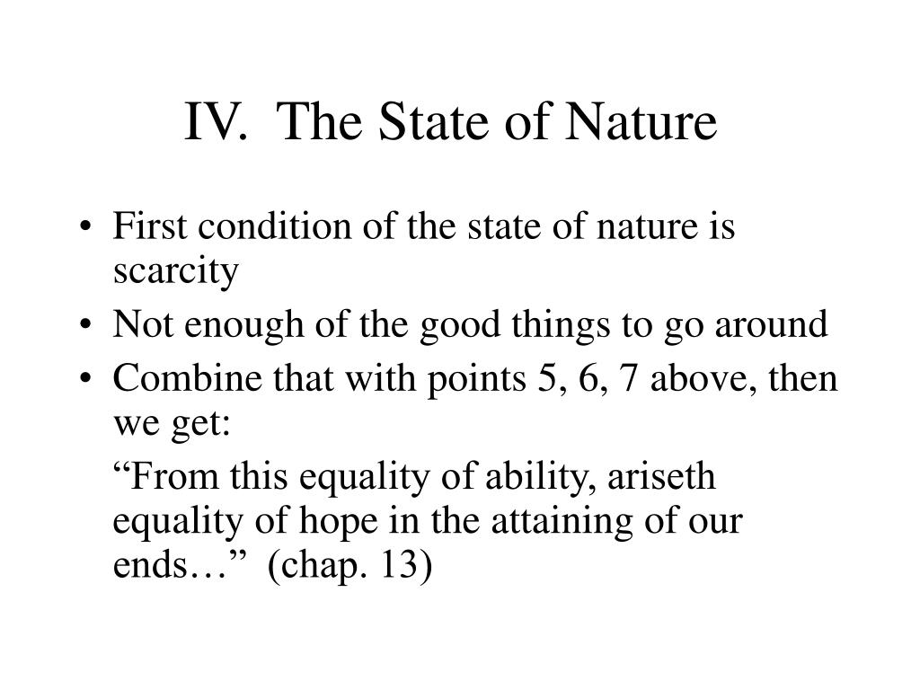 IV.The State of Nature