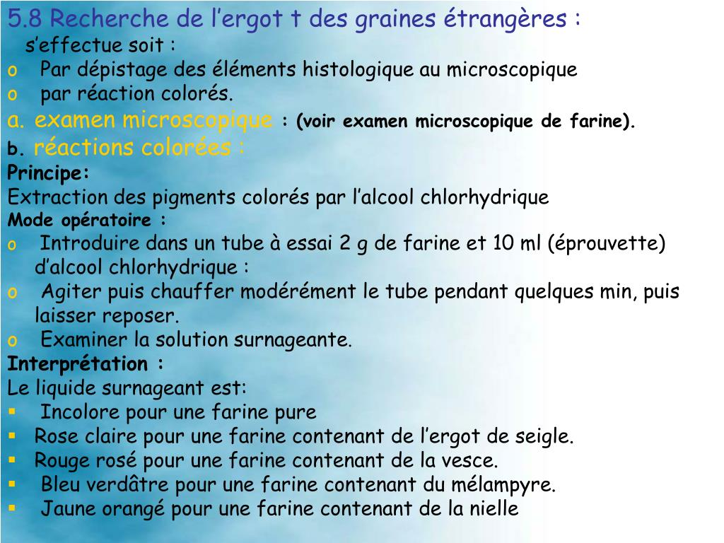 5.8 Recherche de l'ergot t des graines étrangères: