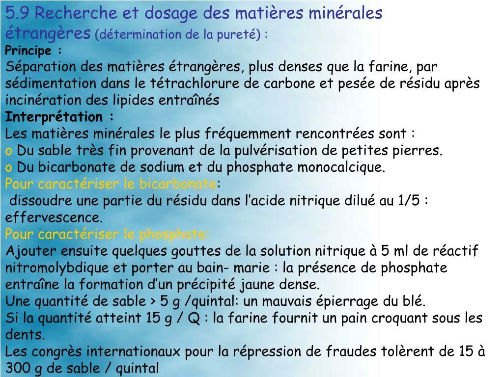 5.9 Recherche et dosage des matières minérales étrangères