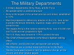 the military departments