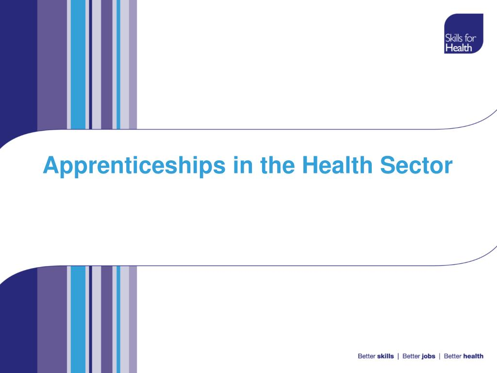 apprenticeships in the health sector l.