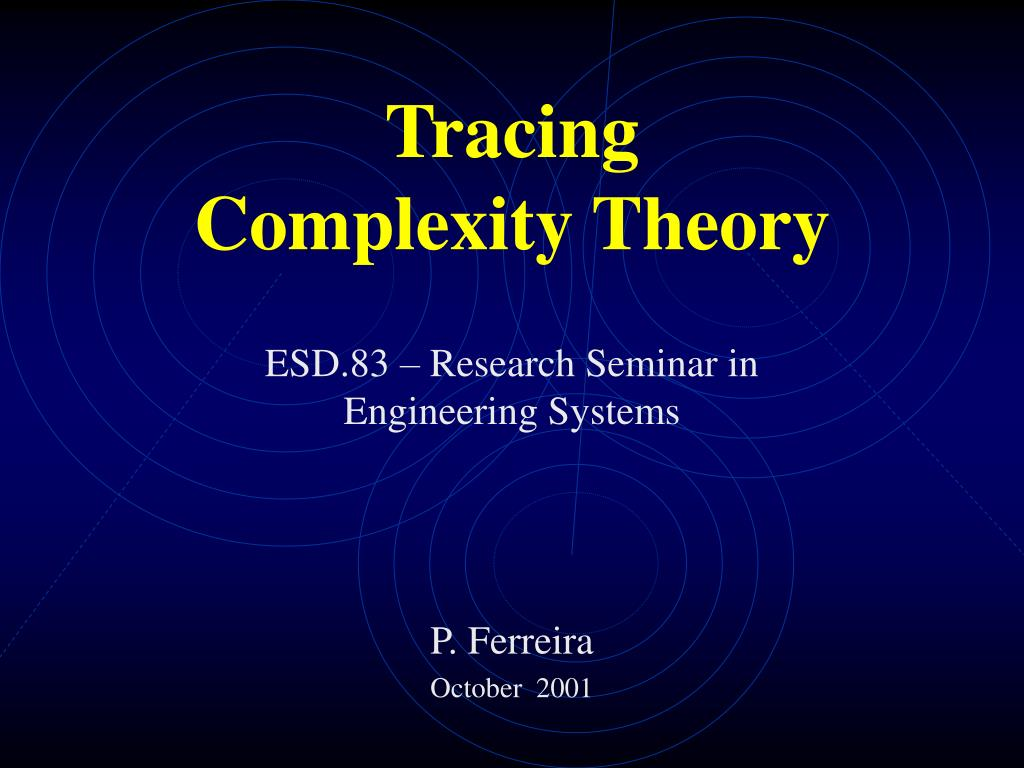 tracing complexity theory l.