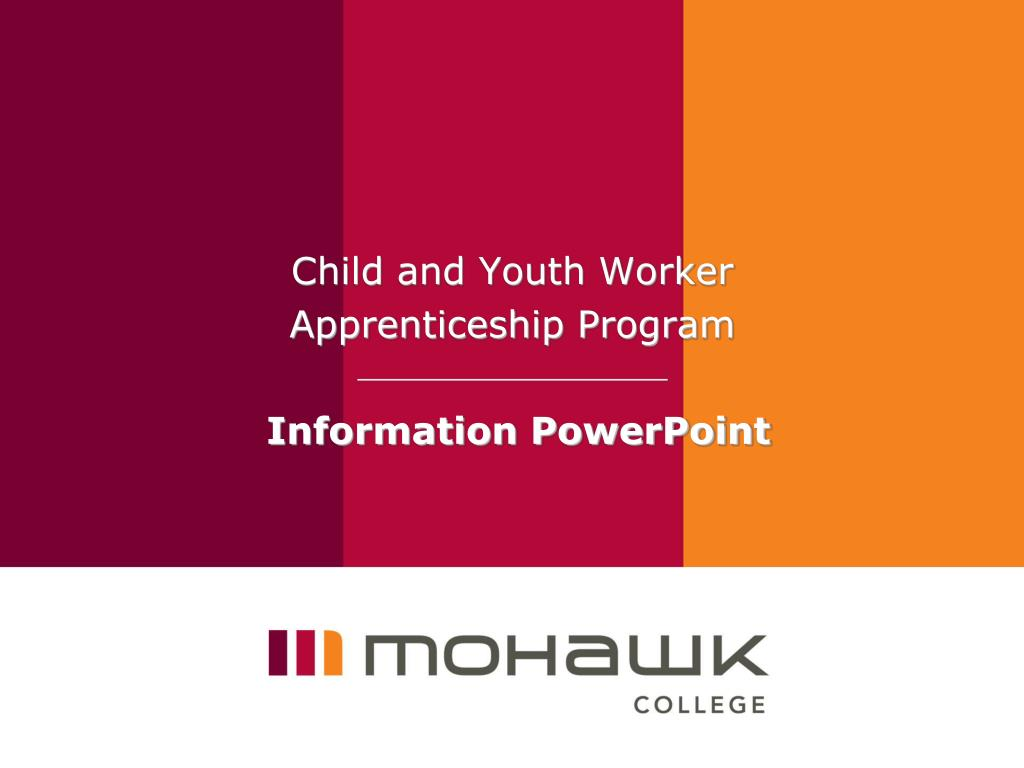 child and youth worker apprenticeship program information powerpoint l.