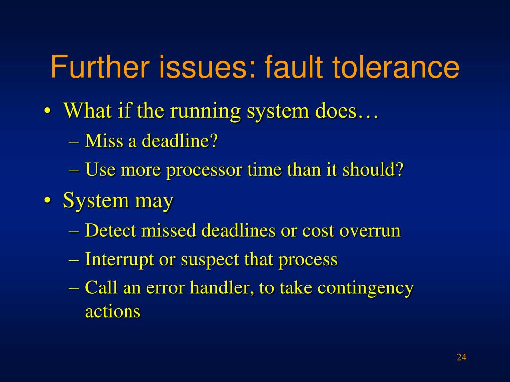 Further issues: fault tolerance