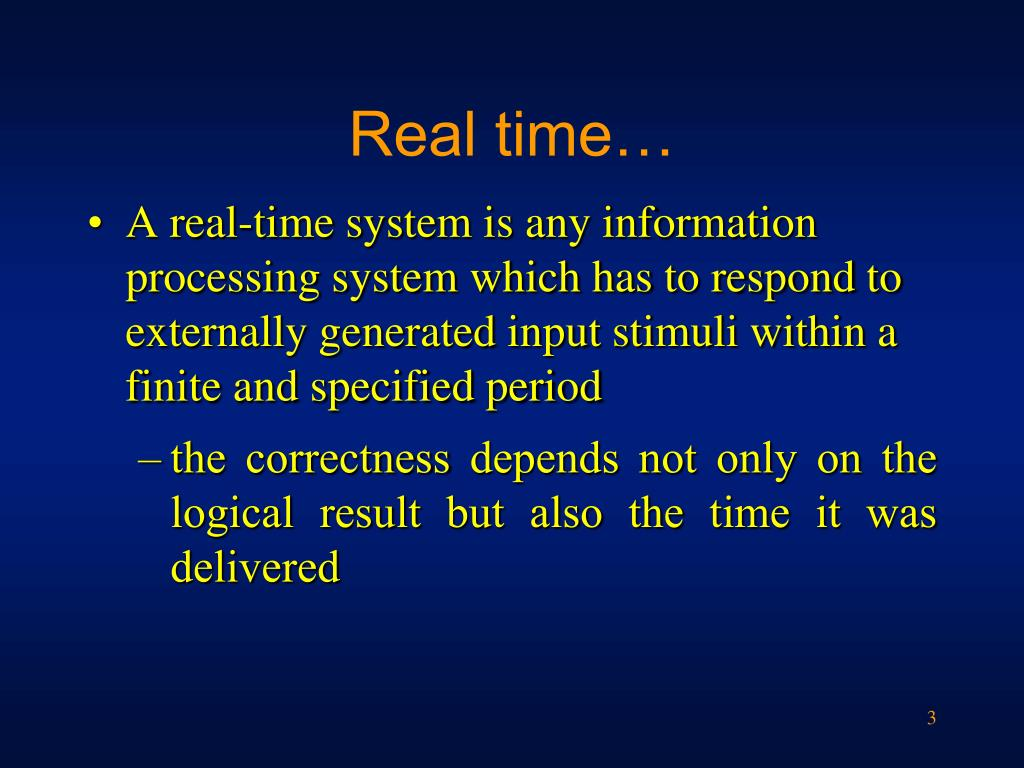 Real time…
