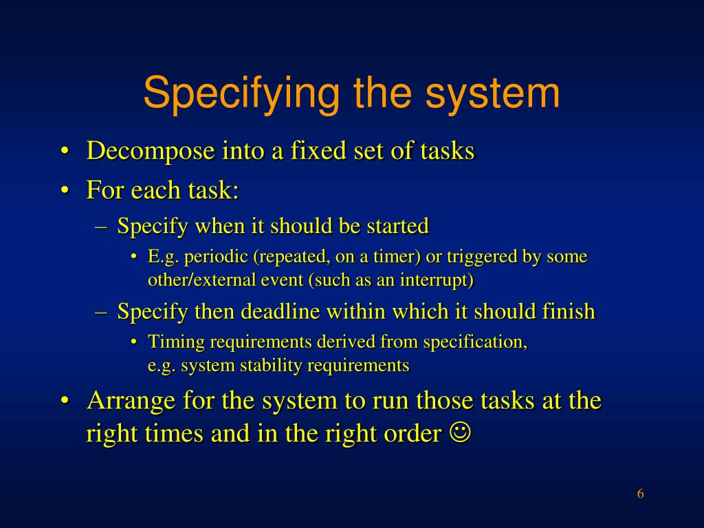 Specifying the system