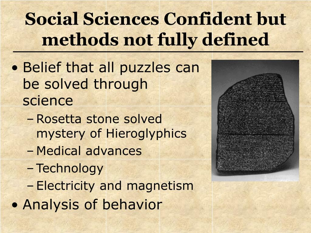 Social Sciences Confident but methods not fully defined