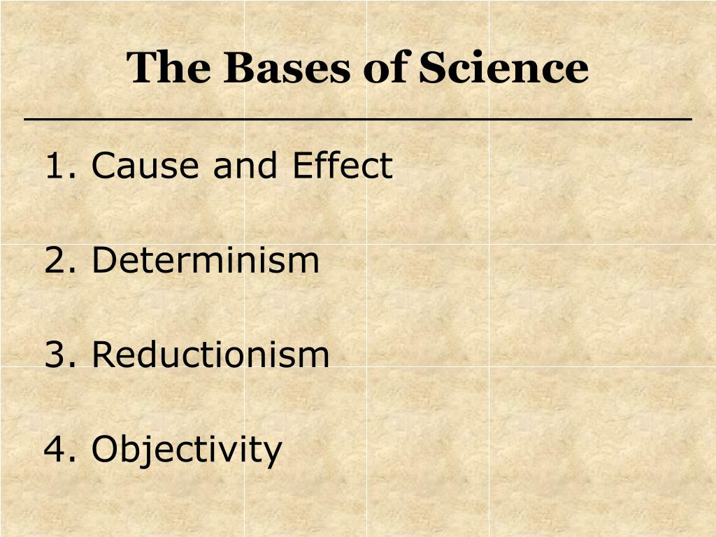 The Bases of Science