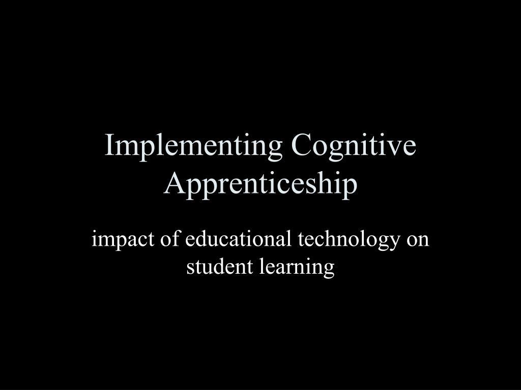 implementing cognitive apprenticeship l.