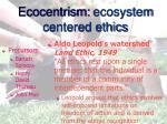 ecocentrism ecosystem centered ethics