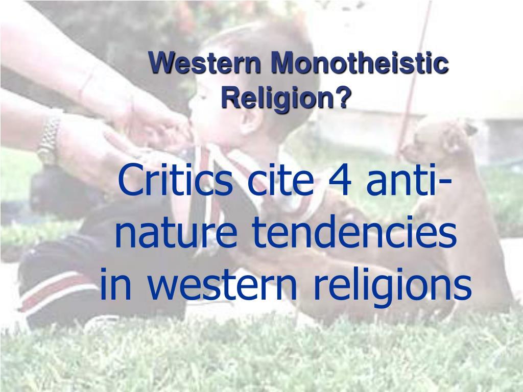 Western Monotheistic Religion?