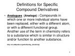 definitions for specific compound derivatives8