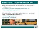adding capacity 12 5 khz dmr or 6 25 khz fdma